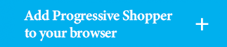 Add Progressive Shopper to your browser